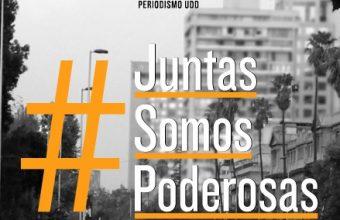 Periodismo UDD presenta el libro #JuntasSomosPoderosas