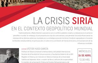 LA CRISIS SIRIA EN EL CONTEXTO GEOPOLÍTICO MUNDIAL