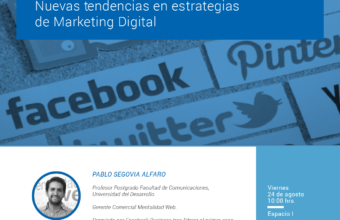 Nuevas tendencias en estrategias de Marketing Digital a cargo de Pablo Segovia Alfaro